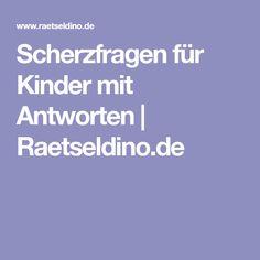 Scherzfragen für Kinder mit Antworten | Raetseldino.de