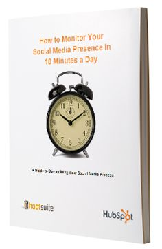 [Free Ebook]: How to Monitor Social Media in 10 Minutes a Day #ClosedLoopSocial