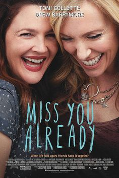 Watch Miss You Already 2015 Full Movies HD Quality Streaming