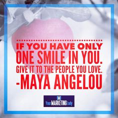 """92 Likes, 9 Comments - Your Marketing Lady (@yourmarketinglady) on Instagram: """"If you have only one smile in you give it to the people you love. Maya Angelou---Happy Valentines…"""""""