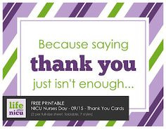 Life After NICU: Free Printable :: NICU Nurses Day Thank You Cards