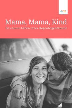 Das Leben ist bunt! Anni und Carrie leben mit ihrer Regenbogenfamilie in Hamburg und sind Mütter eines wunderbaren Sohnes...