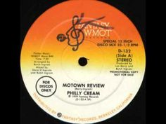 """Philly Cream """"Motown Review"""" (1979) 12"""" Disco Version"""