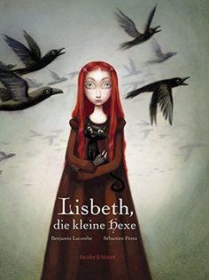 Lisbeth, die kleine Hexe von Benjamin Lacombe https://www.amazon.de/dp/3942787105/ref=cm_sw_r_pi_dp_x_AWohyb111XBE2