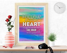 Follow your Heart, PRINTABLE Art, Inspirational quote, Motivational print, digital print, poster printable, colorful wall art, pdf jpeg by InArtPrints on Etsy