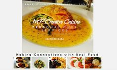 Check our website out! You  deserve the best & we want to provide that for you! Call us for all your personal chef/catering needs & let us create a custom menu just for you!