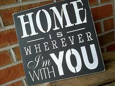 Home is wherever im with you, on etsy, LOVE THIS at Dressingroom5