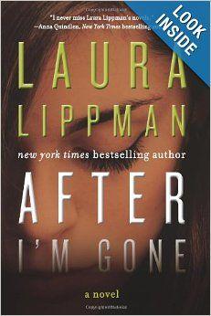 After I'm Gone: A Novel: Laura Lippman: