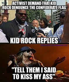 PP:Gotta Love KID ROCK.. Stand up to these liberal freaks