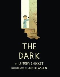 The Dark by Lemony Snicket, illustrated by Jon Klassen.  To reserve: http://search.westervillelibrary.org/iii/encore/record/C__Rb1566885__Sdark%20snicket__Orightresult__U__X2?lang=eng&suite=gold
