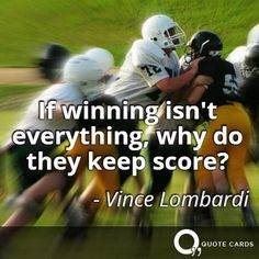 #superbowl Carolina Panthers Denver Broncos http://quotecards.co/quotes/vince-lombardi/if-winning-isnt-everything-why-do-they-keep-score/250