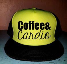 Coffee & Cardio Trucker Hat Snapback Hat Custom Trucker Hat Gym Hat Exercise Hat Coffee Trucker Hat
