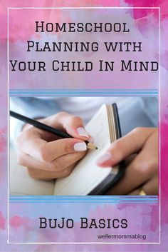 Homeschool Planning with Your Child In Mind