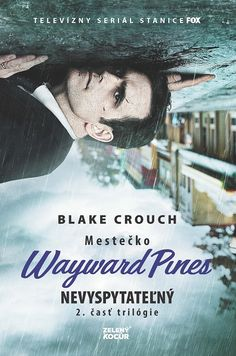 Paperback: Nevyspytateľný - Mestečko Wayward Pines (Blake Crouch) | bux.sk Idaho, Service Secret, Books To Read, Pine, Reading, Movies, Movie Posters, Fictional Characters, Culture