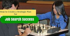 How to Create a Strategic Plan for Job Search Success?