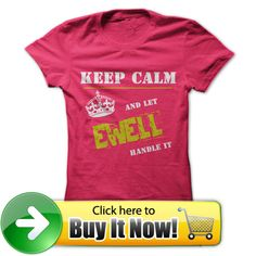 For more details, please follow this link http://www.sunfrogshirts.com/Let-EWELL-Handle-it-HotPink-Ladies.html?8542