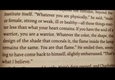 - Jem Carstairs.   Infernal Devices, by Cassandra Clare. Such a great quote! :)