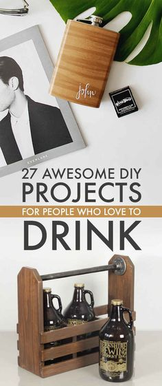 27 Awesome DIY Projects For People Who Love To Drink