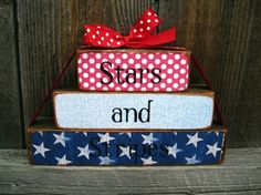 Cute 4th of July Decoration - I would change the paper patterns, though, to reflect stars on top  stripes on bottom...