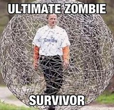 Hmmm, I wonder.  Well, hopefully this guy would lead those zombies elsewhere in his man-sized hamster ball. I'm staying out of their way!