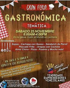 @Regranned from @visionalmundole -  Iglesia Visión al Mundo Lechería te invitamos éste Sábado  25 de Noviembrea la Gran Feria Gastronómica a Beneficio de la Fundación Amor y Misericordia  @fundamorve .  En la cual tendremos platos típicos de diferentes estados Venezolanos así como: .  juegos gincanas obras de teatro evangelismo entre otros... . UNA ACTIVIDAD PARA DISFRUTAR EN FAMILIA!!  . TE ESPERAMOS ESTE SABADO 25 DE NOVIEMBRE!   Estarán junto a nosotros #emprendedoresvenezolanos que…