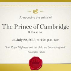 The Royal Baby is here! The birth announcement of Prince George