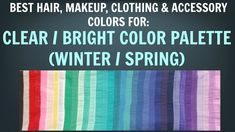 Clear Winter & Clear Spring Color Palette - Best Hair, Makeup, Outfit Co...