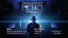 Donovans Echo 2011 Movies, Dolby Digital, Movie Posters, Film Poster, Billboard, Film Posters