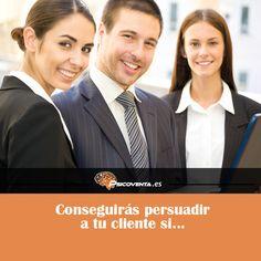 Conseguirás persuadir a tu cliente si…ADQUIERES SU CONFIANZA.