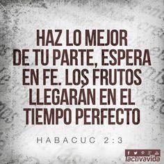 Habacuc 2:3 Aunque la visión tardará aún por un tiempo, mas se apresura hacia el fin, y no mentirá; aunque tardare, espéralo, porque sin duda vendrá, no tardará.♔