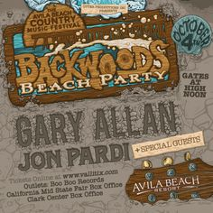 "This is the inaugural year for the Avila Beach Country Music Festival, ""The Backwoods Beach Party"", this first year featuring Central Coast favorite GARY ALLAN with JON PARDI On October, 4th"