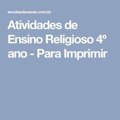 Atividades de Ensino Religioso 4º ano - Para Imprimir
