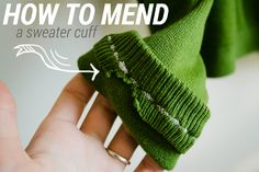 How to Mend a Sweater Cuff 1