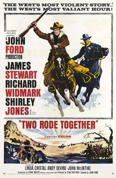 Two Rode Together - John Ford - 1961