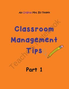 Amazing Classroom Management Tips- Part 1! product from Your-Teachers-Aide on TeachersNotebook.com