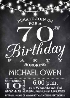 The Best Birthday Invitations—by a Professional Party Planner 70th Birthday Invitations, 50th Birthday Party, Chalkboard, Cake Ideas, Party Ideas, Style, Party, Swag, Chalkboards