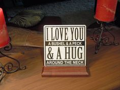 I Love You a Bushel and a Peck and a Hug by 3GCustomGraphics