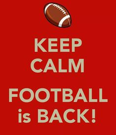 Keep Calm Football is Back