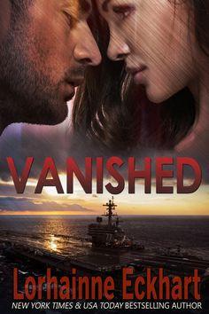 Vanished by Lorhainne Eckhart. Gripping romantic suspense. $0.99 http://www.ebooksoda.com/ebook-deals/vanished-by-lorhainne-eckhart