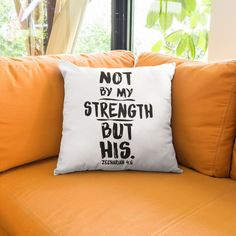 Not by my strength but his Pillows Pillow with bible verses words – Zechariah Not by my strength but his throw pillow. In Share Faith Now store, womens … Prayer Quotes, Bible Verses Quotes, Jesus Quotes, New Quotes, Bible Scriptures, Christian Shirts, Christian Quotes, Christian Decor, Christian Women