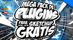 Los Mejores Plugins para Sketchup 2016 - 2015 Photoshop, Youtube, Free Downloads, Tutorials, Youtubers, Youtube Movies