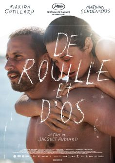 Rust and bone (2012) Movie review – A beautiful, touching film – 9/10