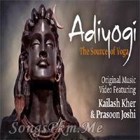 Adiyogi - Kailash Kher