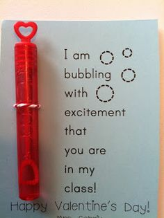 """I am bubbling with excitement that you are in my class!"" Happy Valentine's Day!"