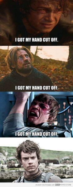 """I got my hand cut off"" #GoT #StarWars"