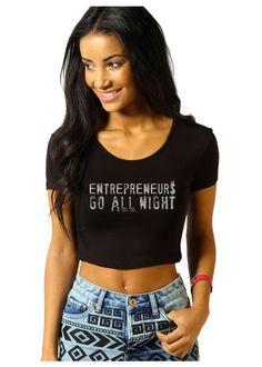 Crop Top Entreprenuers Go All Night - black - XS S M L XL