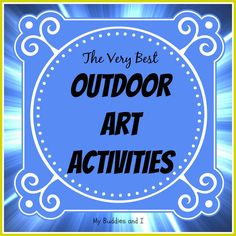 The Very Best Outdoor Art Activities - a collection dozens of amazing, faboulous and inspiring art activities for young and the young at heart. Activities For Boys, Fun Games For Kids, Preschool Games, Art Activities, Summer Activities, Art For Kids, Kids Fun, Outdoor Activities, Summer Camp Crafts