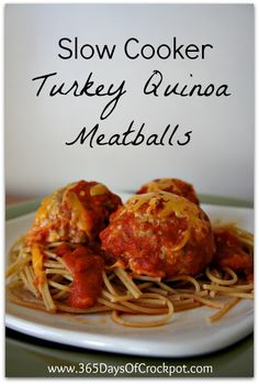 365 Days of Slow Cooking: Recipe for Slow Cooker Turkey Quinoa Meatballs
