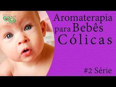 Aromaterapia para Bebês - Cólicas - YouTube