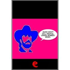 Guns don't kill people, Chuck Norris does.  E-book with 1000+ funny Chuck Norris' facts. Vol. 3